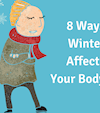 8 Ways Winter Affects Your Body